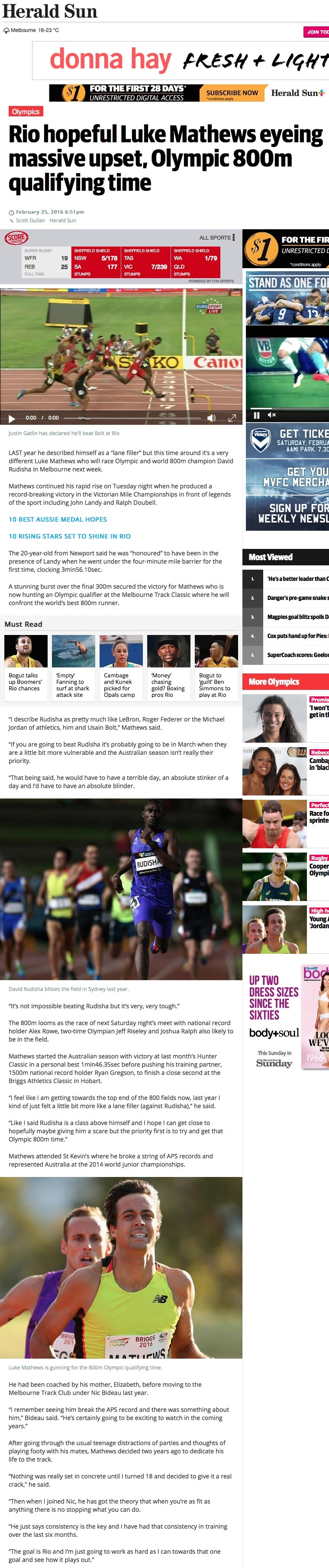 LAST year he described himself as a lane filler but this time around its a very different Luke Mathews who will race Olympic and world 800m champion David Rudisha in Melbourne next week.